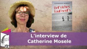 Interview Catherine Mosele